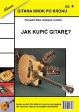 """New book by Krzysztof Blas and Grzegorz Templin – """"How to buy a guitar?"""""""