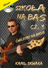 Kamil Skwara – The bass guitar method – part 3!