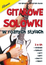 """ Guitar solos in different styles "" – a new guitar method avaible in stores!"